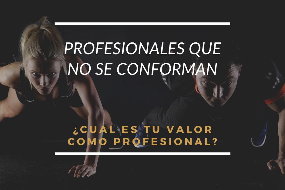 Profesionales que no se Conforman
